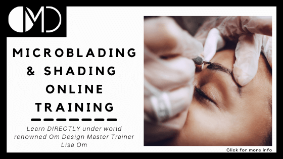 learn microblading online - Om Design Microblading Academy