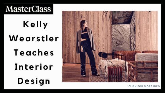Interior Design Courses Online - Kelly Wearstler Teaches Interior design (MasterClass)